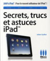 Secrets, trucs et astuces pour iPad - Couverture - Format classique