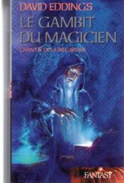 La Belgariade. 3. Le gambit du magicien - Couverture - Format classique
