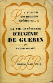 La Vie Chretienne D'Eugenie De Guerin - Couverture - Format classique