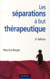 Les séparations à but thérapeutique (2e édition) - Couverture - Format classique
