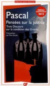 Pensées sur la justice ; trois discours sur la condition des Grands - Couverture - Format classique