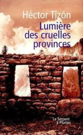 Lumière des cruelles provinces - Couverture - Format classique