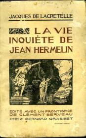La Vie Inquiete De Jean Hermelin. - Couverture - Format classique