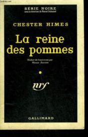 La Reine Des Pommes. ( The Five Cornered Square ). Collection : Serie Noire N° 419 - Couverture - Format classique
