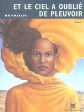 Et Le Ciel A Oublie De Pleuvoir - Intérieur - Format classique