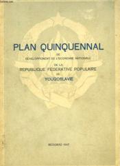 Plan Quinquennal De Developpement De L'Economie Nationale De La Republique Federale Populaire De Yougoslavie - Couverture - Format classique