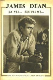 James Dean. Sa Vie... Ses Films... - Couverture - Format classique