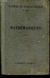 Manuel Du Baccalaureat Seconde Partie (Serie Mathematiques) - Mathematiques. - Couverture - Format classique