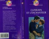 Cathleen et l'enchanteur - Couverture - Format classique