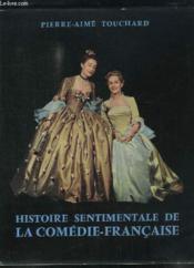 Histoire Sentimentale de la Comédie-Française. - Couverture - Format classique