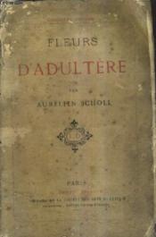 Fleurs D'Adultere / 5e Edition. - Couverture - Format classique
