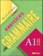 Exercices De Grammaire, Niveau A1 ; Version Internationale - Intérieur - Format classique