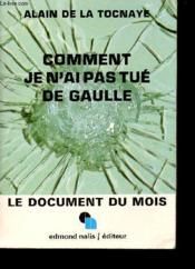 Comment je n'ai pas tué de Gaulle. - Couverture - Format classique