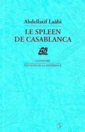 Le spleen de casablanca - Couverture - Format classique