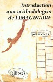 Introduction Aux Methodologies De L'Imaginaire Capes Agregation Lettres - Intérieur - Format classique