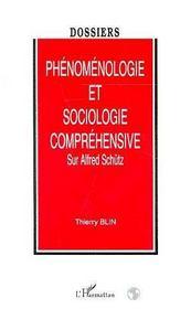 Phenomenologie Et Sociologie Comprehensive.Sur Alfred Schutz - Intérieur - Format classique