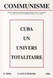 Revue Communisme T.85-86 ; Cuba Un Univers Totalitaire - Intérieur - Format classique