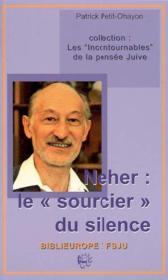 Neher Le Sourcier Du Silence - Couverture - Format classique