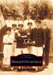 Marquette-Lez-Lille - Couverture - Format classique