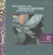 Bons baisers de valenciennes ; greetings from valenciennes - Couverture - Format classique