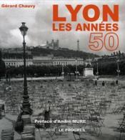 Lyon, les années 50 - Couverture - Format classique