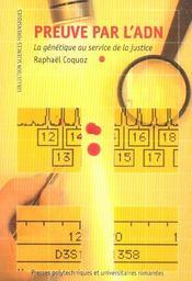 La Preuve Par L'Adn ; La Genetique Au Service De La Justice - Intérieur - Format classique