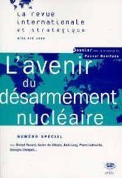 LA REVUE INTERNATIONALE ET STRATEGIQUE N.30 ; l'avanir du désarmement nucléaire - Couverture - Format classique