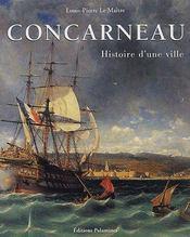 Concarneau histoire d'une ville - Couverture - Format classique