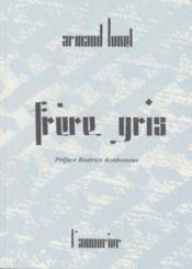 Frere Gris - Couverture - Format classique