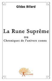 La rune suprême ; chroniques de l'univers connu - Intérieur - Format classique