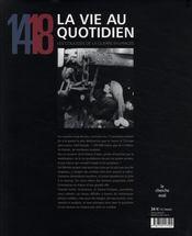 14-18 ; la vie au quotidien - 4ème de couverture - Format classique