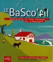 Basco'fil ; apprendre le pays basque en s'amusant - Couverture - Format classique