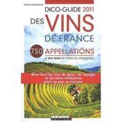 Dico guide des vins de France (édition 2011) - Couverture - Format classique