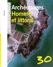 Archeopages T.30 ; Homme Et Littoral - Couverture - Format classique