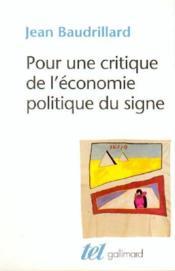 Pour une critique de l'économie politique du signe - Couverture - Format classique