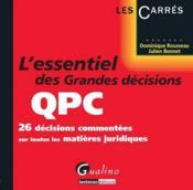 L'essentiel des grandes décisions de la QPC - Couverture - Format classique