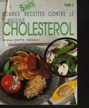 Bonnes recettes contre le mauvais cholestérol t.2 - Couverture - Format classique