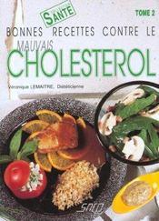 Bonnes recettes contre le mauvais cholestérol t.2 - Intérieur - Format classique