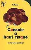 Console A Haut Risque - Couverture - Format classique
