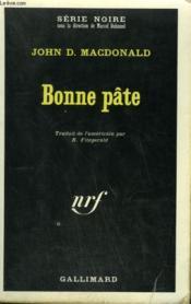 Bonne Pate. Collection : Serie Noire N° 1352 - Couverture - Format classique