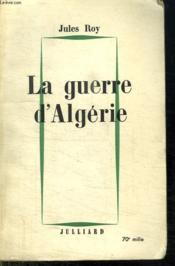 La Guerre D Algerie. - Couverture - Format classique