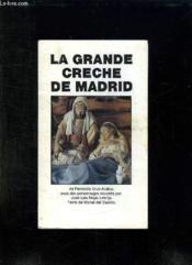Plaquette Depliante. La Grande Creche De Madrid. - Couverture - Format classique