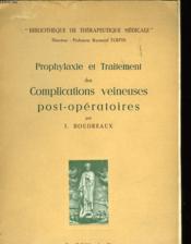 Prophylaxie Et Traitement Des Complications Veineuses Post-Operatoires - Couverture - Format classique