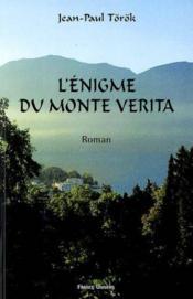 L'énigme du Monte Verita - Couverture - Format classique