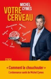 Votre cerveau - Couverture - Format classique