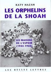 Orphelins De La Shoah (Les) - Intérieur - Format classique