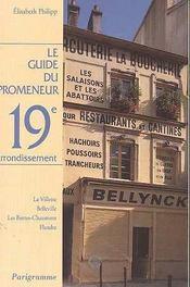 Le guide du promeneur 19eme arrondissement - Intérieur - Format classique