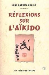 Reflexions Sur L'Aikido - Couverture - Format classique