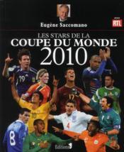 Les stars de la coupe du monde 2010 - Couverture - Format classique