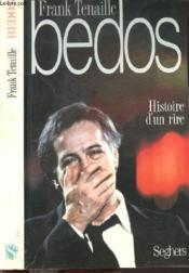 Bedos Hist.D'Un Rire - Couverture - Format classique